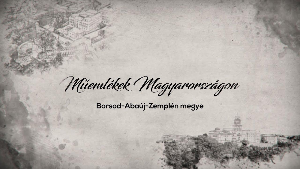 Műemlékek Magyarországon – Borsod-Abaúj-Zemplén megye