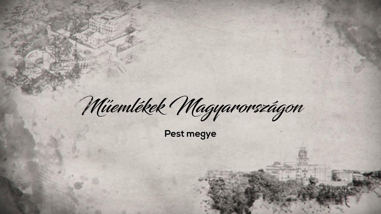 Műemlékek Magyarországon – Pest megye