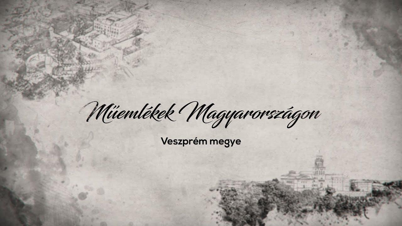 Műemlékek Magyarországon – Veszprém megye