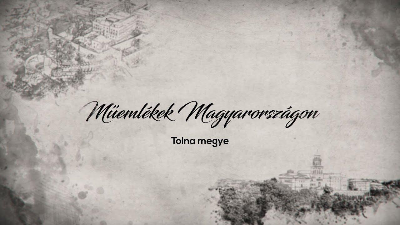 Műemlékek Magyarországon – Tolna megye