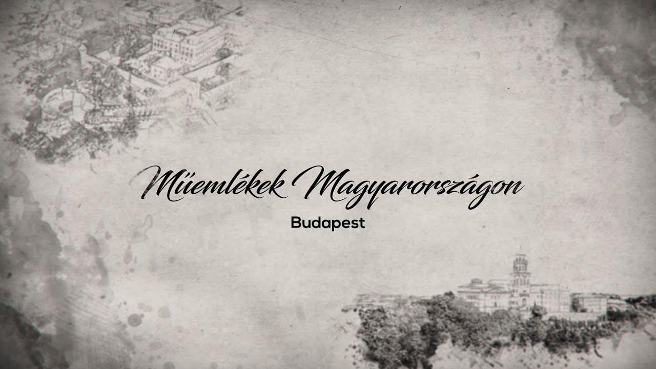 Műemlékek Magyarországon – Budapest