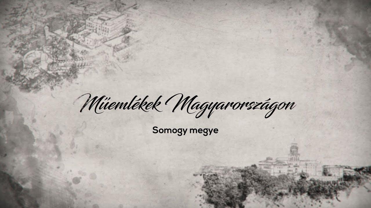 Műemlékek Magyarországon – Somogy megye