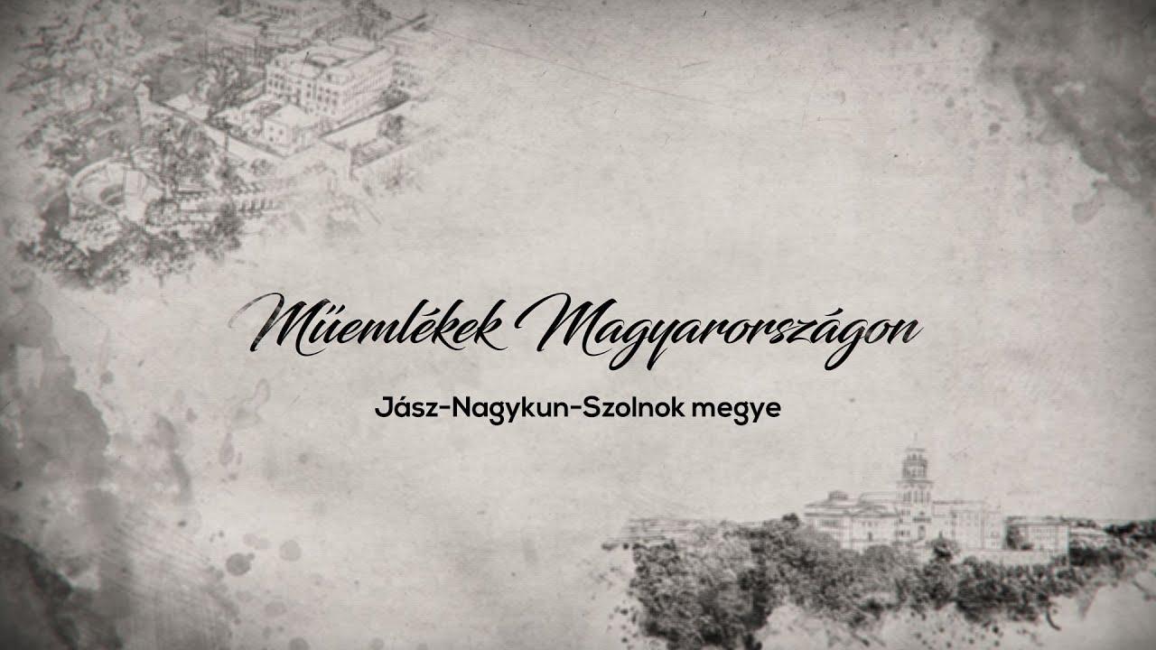 Műemlékek Magyarországon – Jász-Nagykun-Szolnok megye