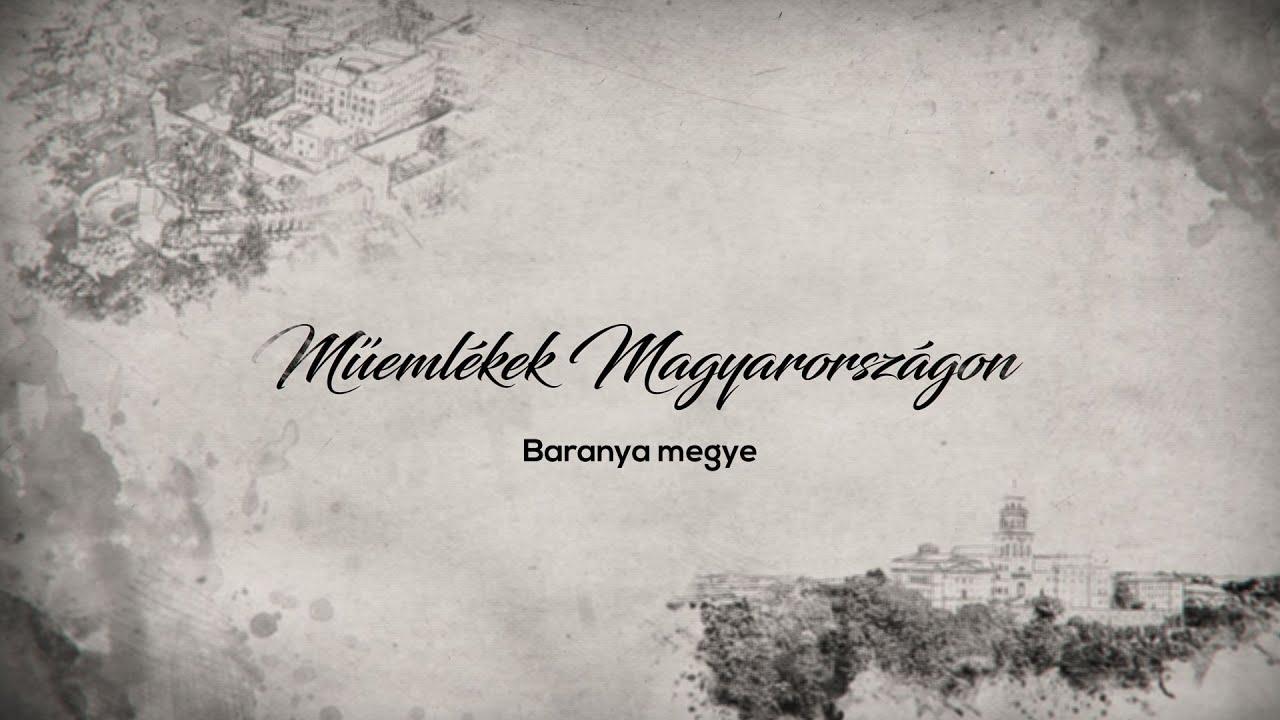 Műemlékek Magyarországon – Baranya megye