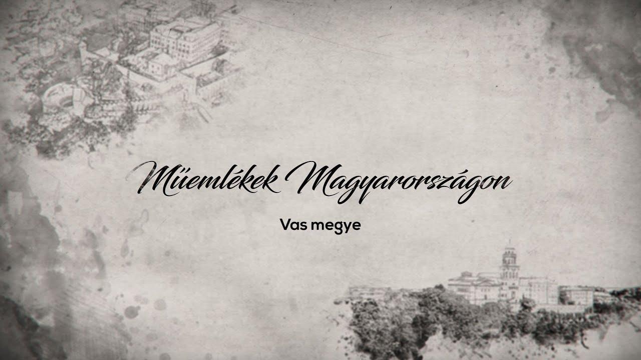 Műemlékek Magyarországon – Vas megye